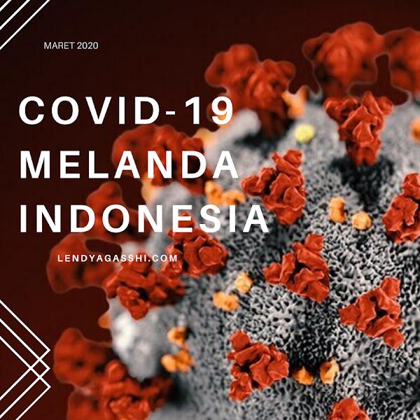 COVID-19 Juga Melanda Indonesia