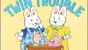 "Children's Book Review: ""Max & Ruby and Twin Trouble,"" by Rosemary Wells"