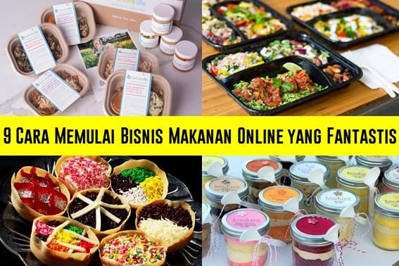9 Cara Memulai Bisnis Makanan Online yang Fantastis - AyiedNet