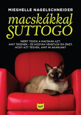 Mieshelle Nagelschneider – Macskákkal suttogó megjelent a Jaffa Kiadó gondozásában, a macskatartás témakörében könyves vélemény, könyvkritika, recenzió, könyves blog, könyves kedvcsináló