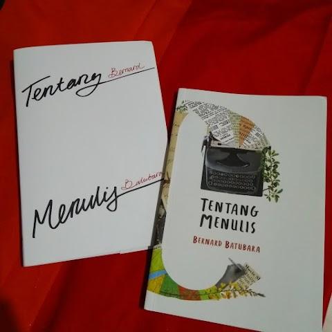 Review: Tentang Menulis – Bernard Batubara
