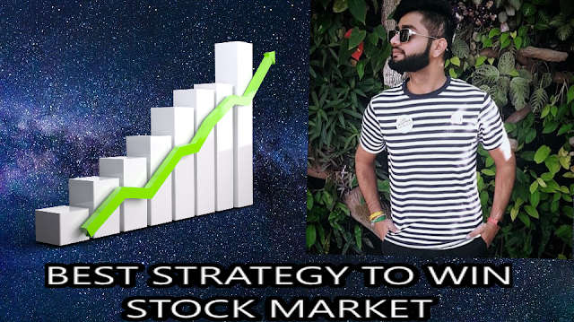 What is the best strategy or process to win in stock market in 2020?