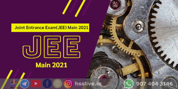 Joint Entrance Exam(JEE) Main 2021-Application, Syllabus and Guidelines