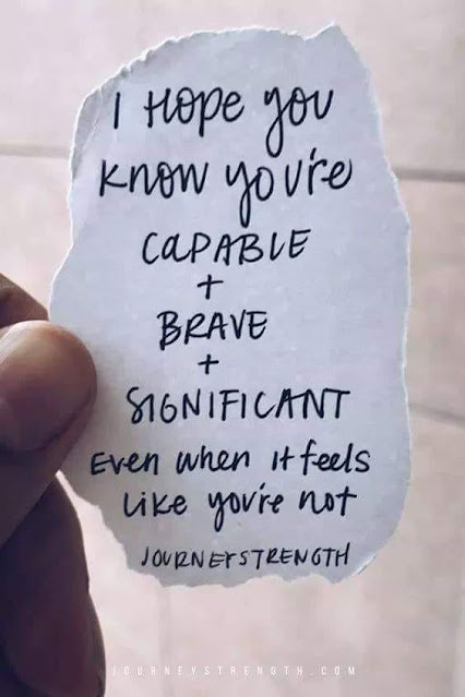 Capable, Brave and Significant