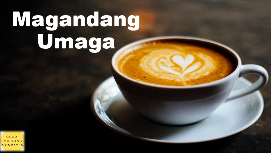 """How to say good morning in Tagalog image ,Good Morning in Pilipino/Tagalog is: """"Magandang Umaga Po."""" The """"po"""" is optional. It is an expression of respect"""