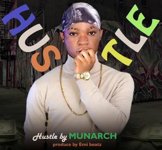 mp3: munarch - hustle