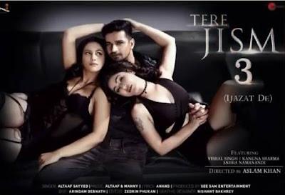 Tere Jism 3 lyrics | Vishal Singh, Sneha N & Kangana Sharma