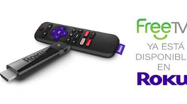 FreeTV llega oficialmente a Roku para toda Latinoamérica