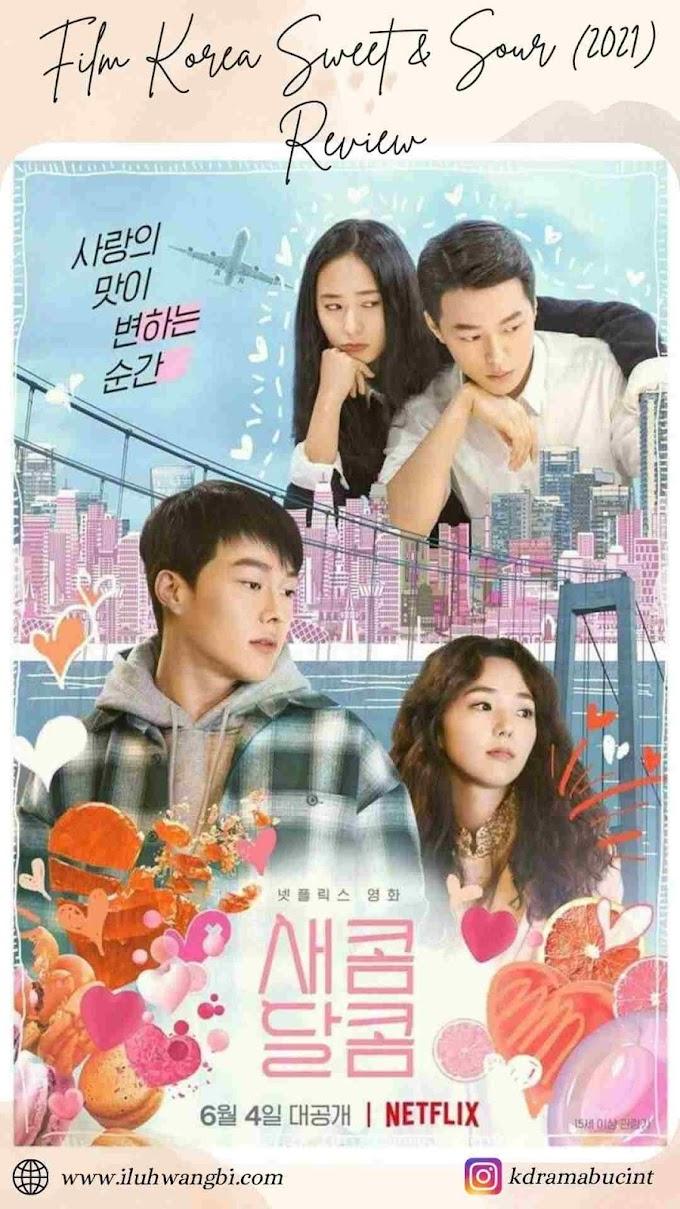 Nonton Film Korea Sweet and Sour (2021) Review