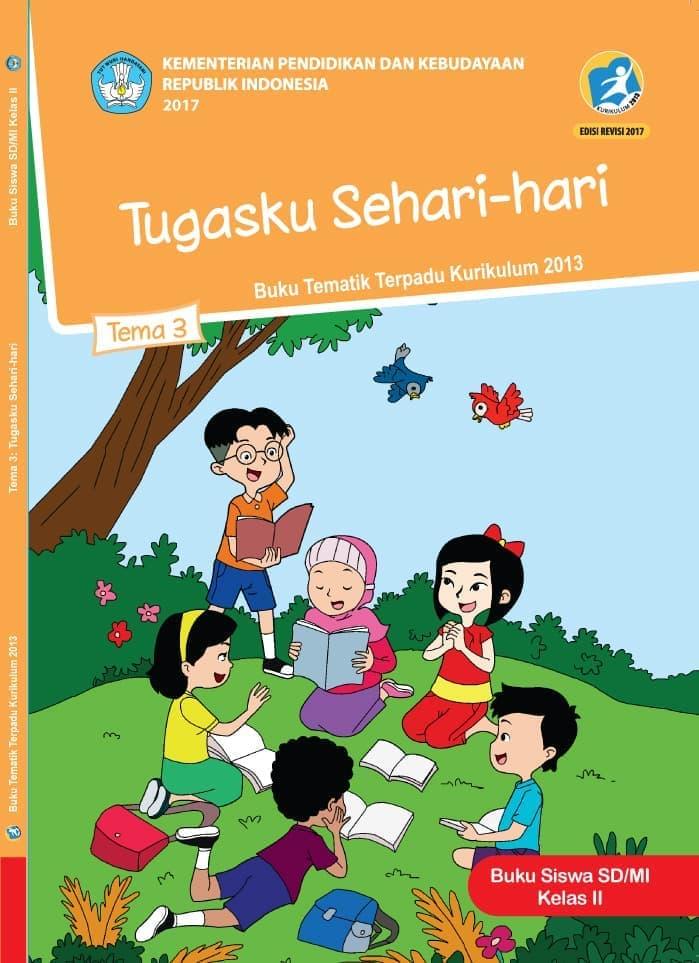Buku Siswa Tematik SD Kelas II Tema 3 Tugasku Sehari-hari
