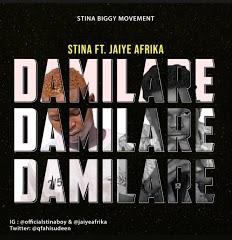 [Music] Stina ft Jaiye Afrika - Damilare