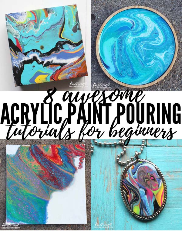 8 Awesome Acrylic Paint Pouring Tutorials for Beginners!