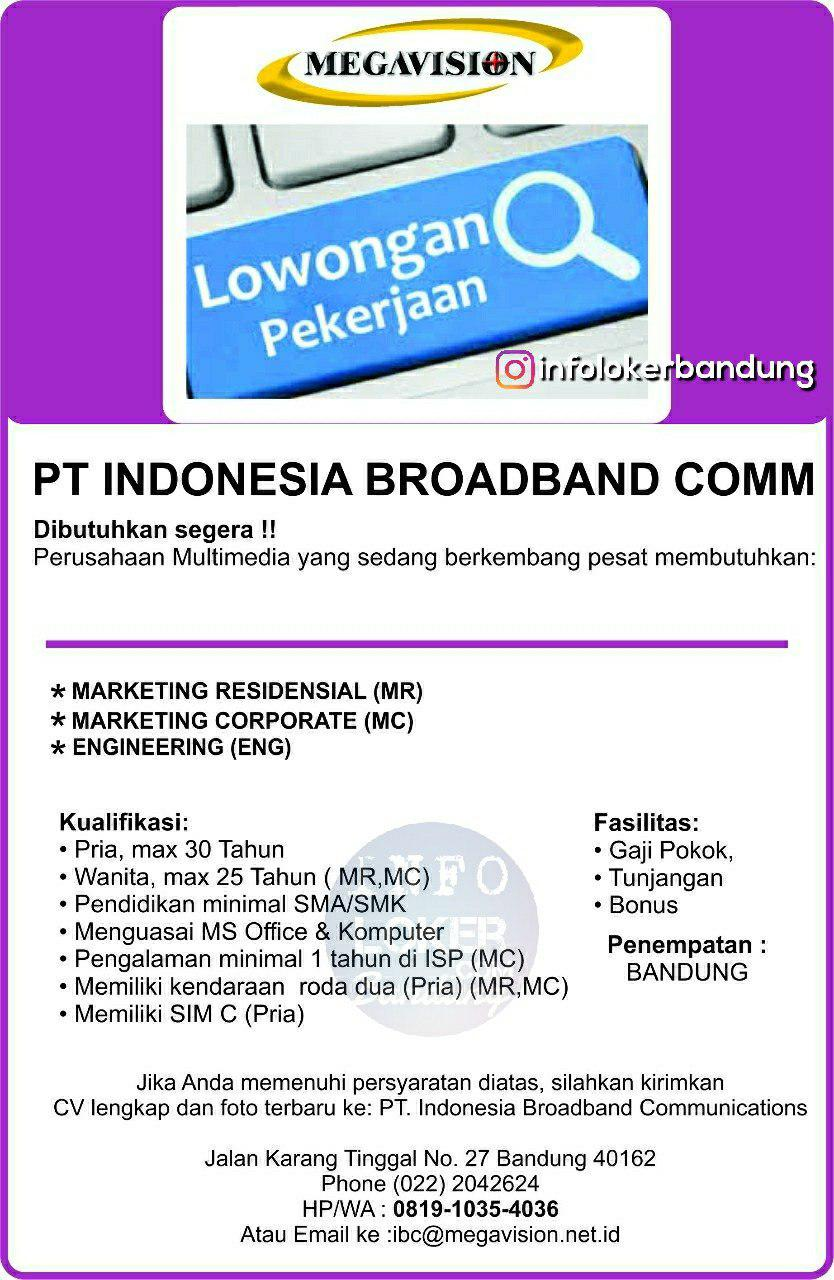 Lowongan Kerja PT. Indonesia Broadband Communication ( Megavision ) Bandung November 2018