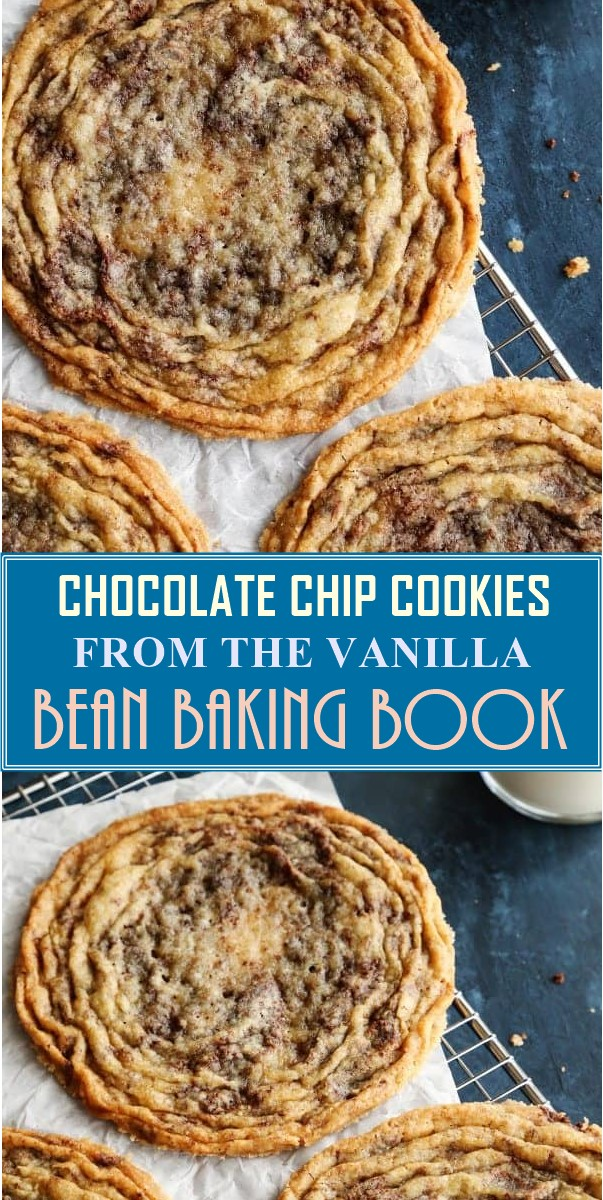 CHOCOLATE CHIP COOKIES FROM THE VANILLA BEAN BAKING BOOK #Cookiesrecipes