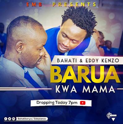 BAHATI feat EDDY KENZO -  BARUA KWA MAMA
