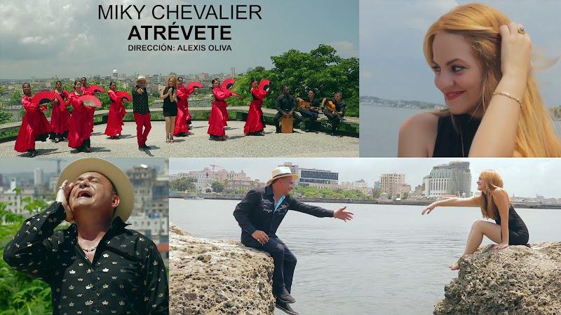 Miky Chevalier - ¨Atrévete¨ - Videoclip - Director: Alexis Oliva. Portal Del Vídeo Clip Cubano