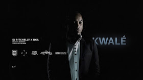 NGA & DJ Ritchelly - Kwalé?