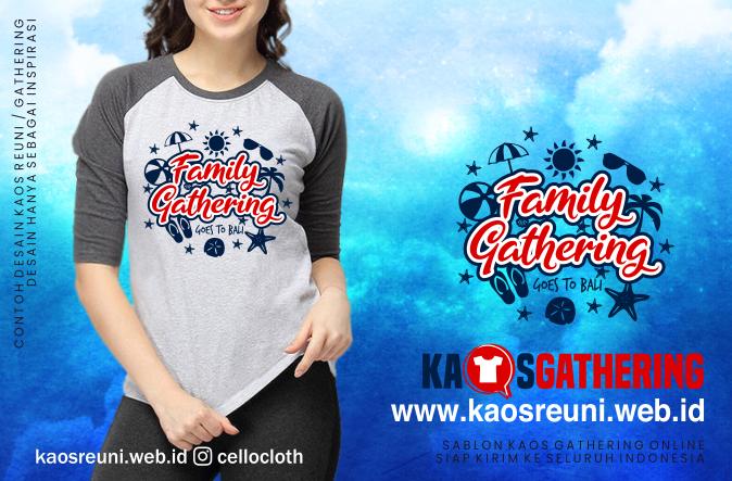 Bali Family Gathering  - Kaos Family Gathering - Kaos Employe Gathering