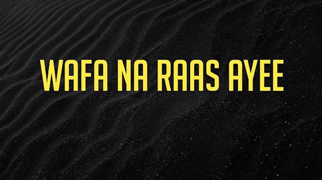 Wafa Na Raas Ayee Ringtone Download