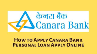 How to Apply Canara Bank Personal Loan Apply Online