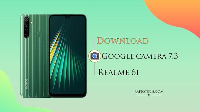 Google Camera for Realme 6i