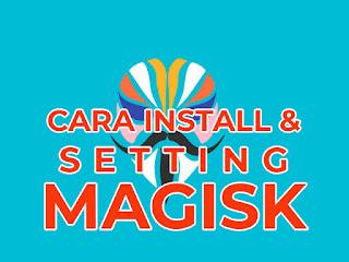 cara install dan setting magisk