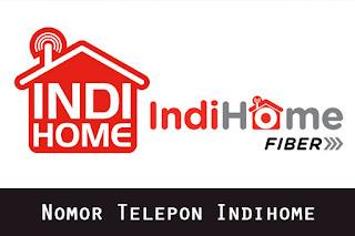 Nomor Telepon Indihome Call Center CS