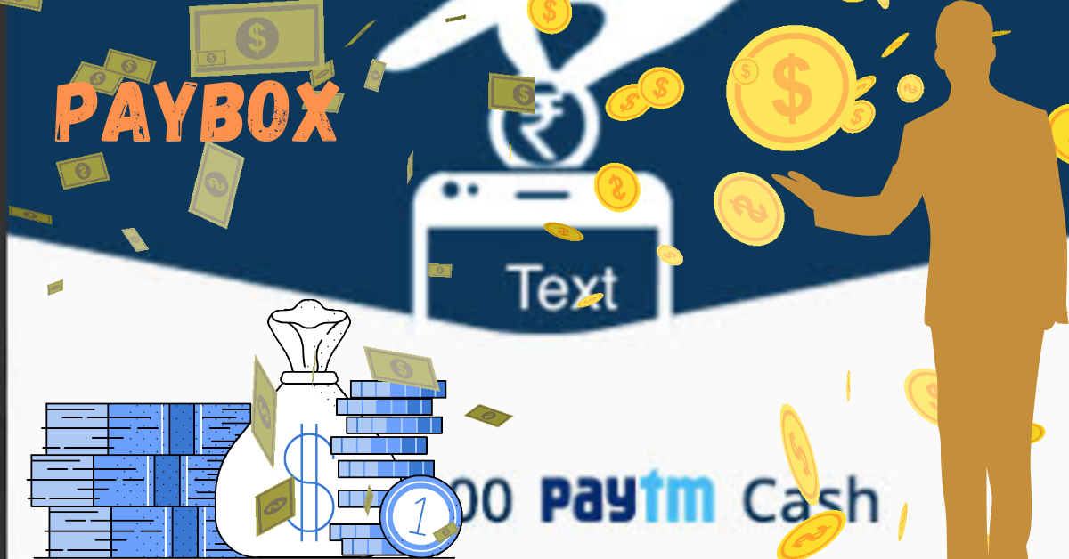 Earn money from paybox Paytm cash back