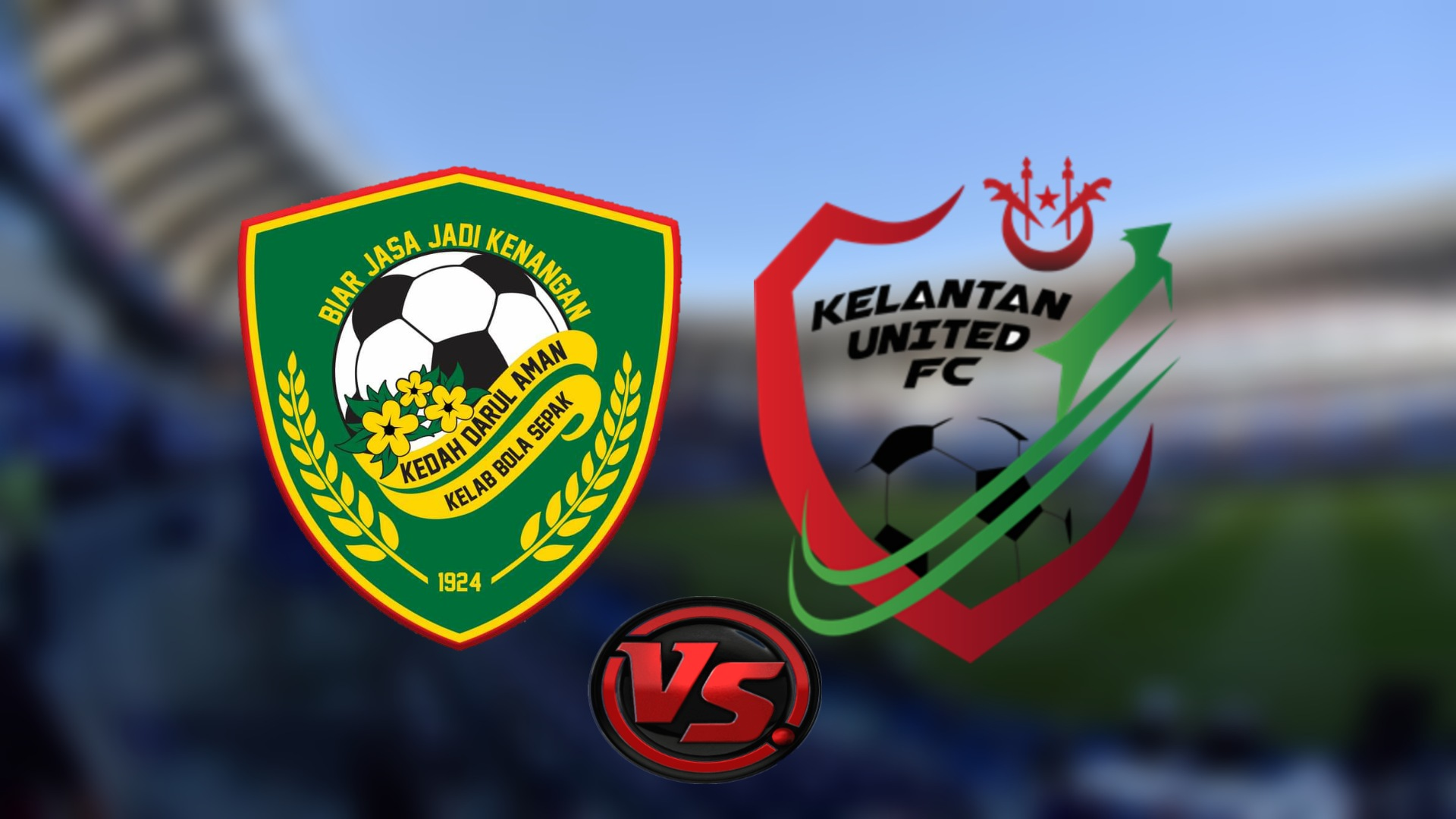 Live Streaming Kedah Darul Aman FC vs Kelantan United FC Piala Malaysia 27.9.2021