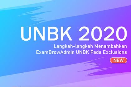 Langkah-langkah Menambahkan ExamBrowAdmin UNBK Pada Exclusions