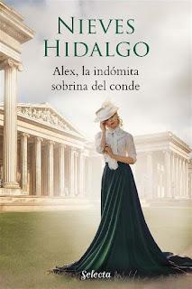 Alex, la indómita sobrina del conde | Nieves Hidalgo | Selecta