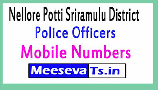 Nellore Potti Sriramulu District Police Officers Mobile Numbers