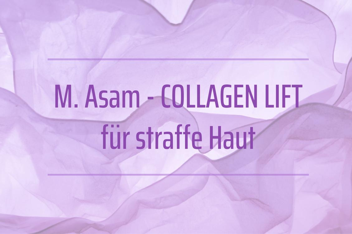 M. Asam - COLLAGEN LIFT für straffe Haut