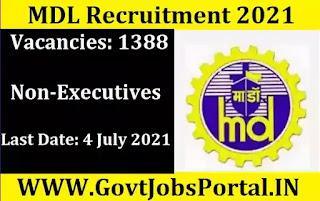 Mazagon Dock Recruitment for 1388 Non-Executives 2021 (MDL Vacancy)