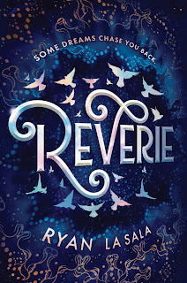 [Rezension] Reverie – Ryan La Sala