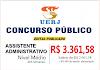 Saiu no Diário Oficial o EDITAL do concurso para Assistente Administrativo com remuneração de R$ 3.361,58