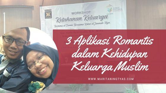 3 aplikasi romantis dalam kehidupan keluarga muslim