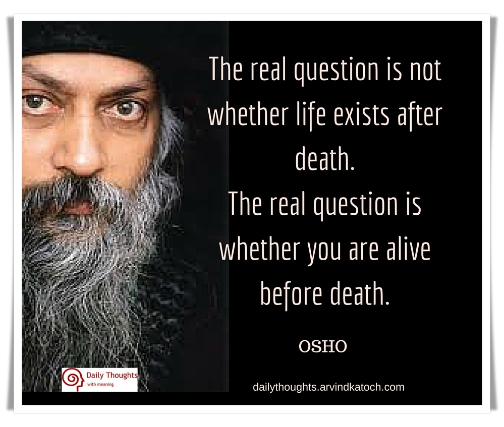 Osho Quote Image With Meaning (The Real Question Is Not