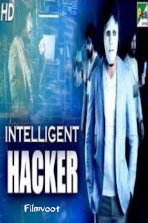 Intelligent Hacker (2020) full Movie download