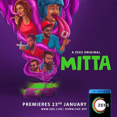 Mitta (2019) Hindi Complete ZEE5 Originals Series 720p WEB-DL 800MB