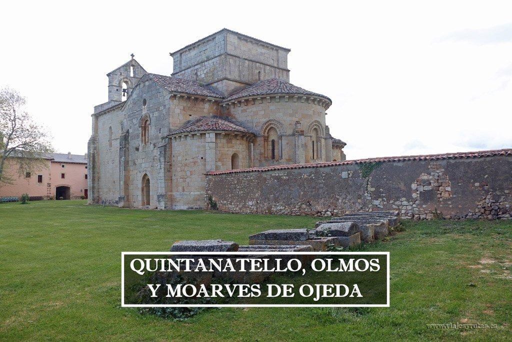 Románico de la Ojeda: Moarves, Olmos y Quintanatello