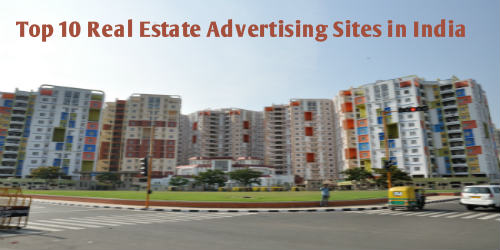 Top 10 Real Estate Advertising Sites in India-500x250