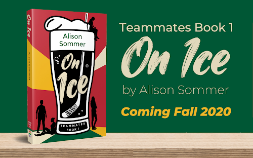 Teammates: On Ice by Alison Sommer coming fall, 2020