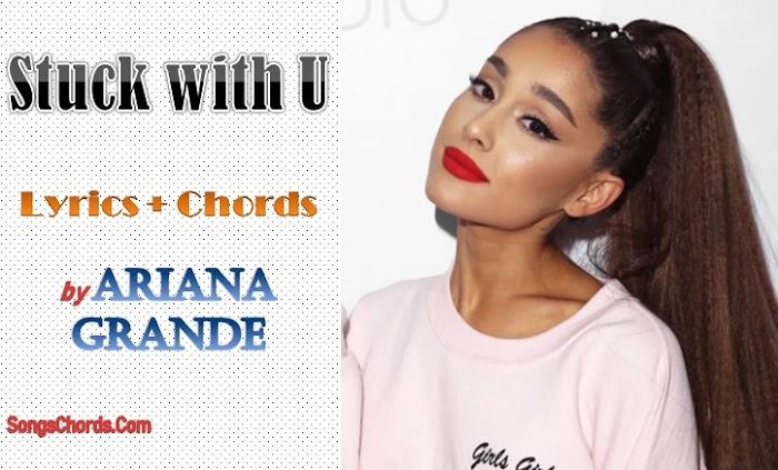 Ariana Grande Stuck With U Lyrics Chords Original lyrics of nobody song by ariana grande. ariana grande stuck with u lyrics