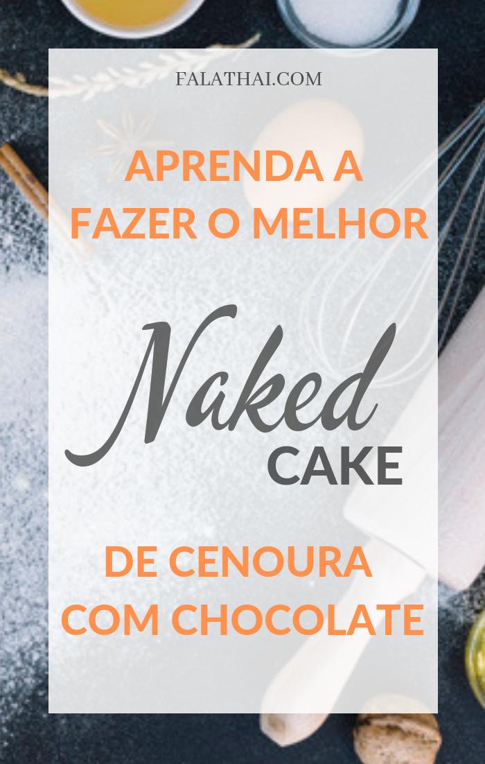 como fazer naked cake de cenoura