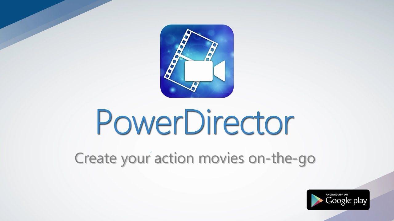 PowerDirector - Video Editor App