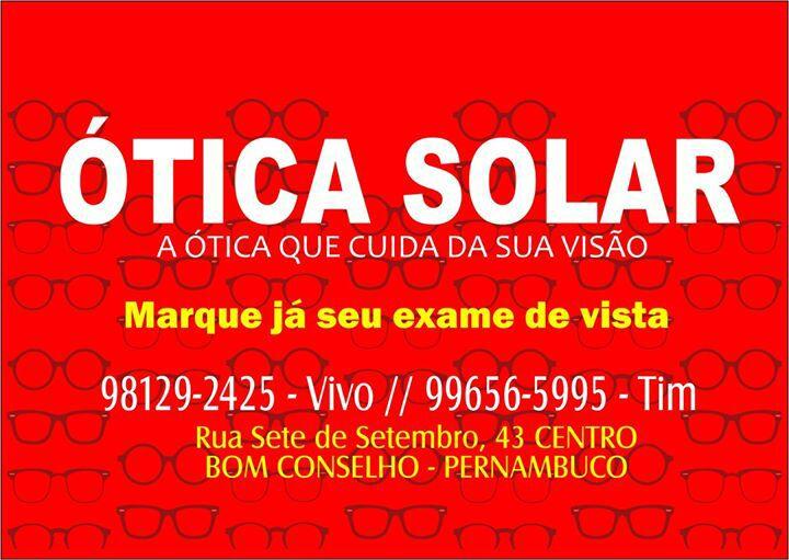 8682075333f8d A Ótica Solar em Bom Conselho estará com exame de vista no próximo dia 09  de março, quinta-feira da semana que vem, a partir das 8 horas, ...