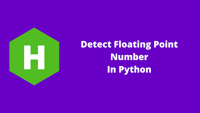 HackerRank Detect Floating Point Number in python problem solution