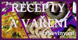 Recepty a vaření - AzaNoviny