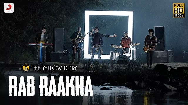 Rab Raakha Lyrics | The Yellow Dairy | 2020